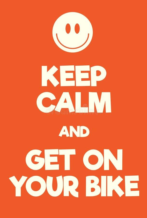 Håll stillhet och få på din cykelaffisch royaltyfri illustrationer