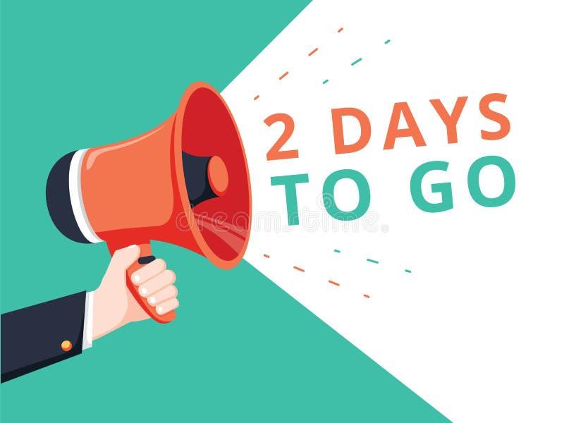 Hållande megafon för manlig hand med 2 dagar som går anförandebubbla högtalare Baner för affär vektor illustrationer
