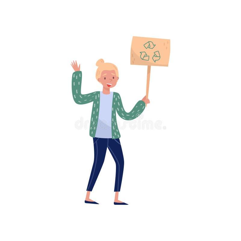 Hållande teckenbräde för ung kvinna med återvinningsymbol, vänligt folk för eco som protesterar, skydd och bevarande av vektor illustrationer