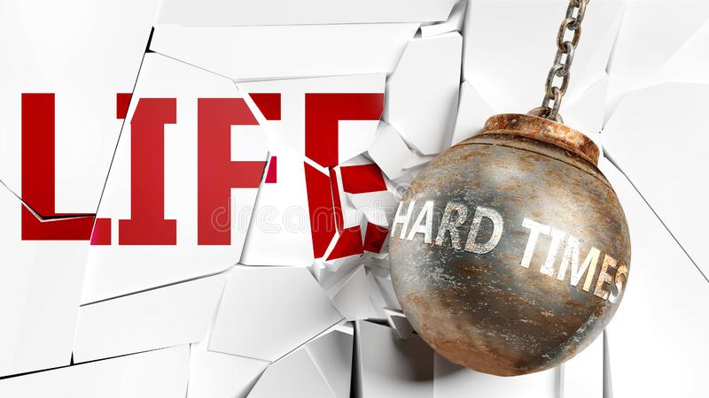 Hårda tider och liv - ett ord som kallas hårda tider och en vrak boll för att symbolisera att hårda tider kan ha dålig effekt och stock illustrationer