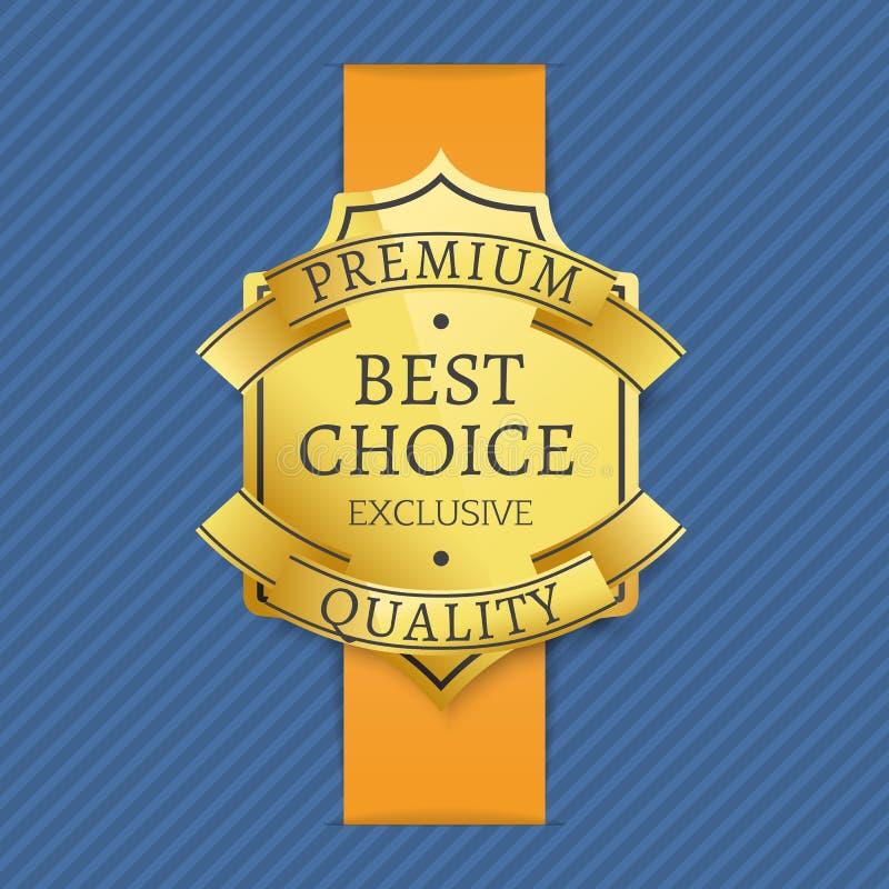 Högvärdig bästa prima exklusiv kvalitets- guld- etikett stock illustrationer