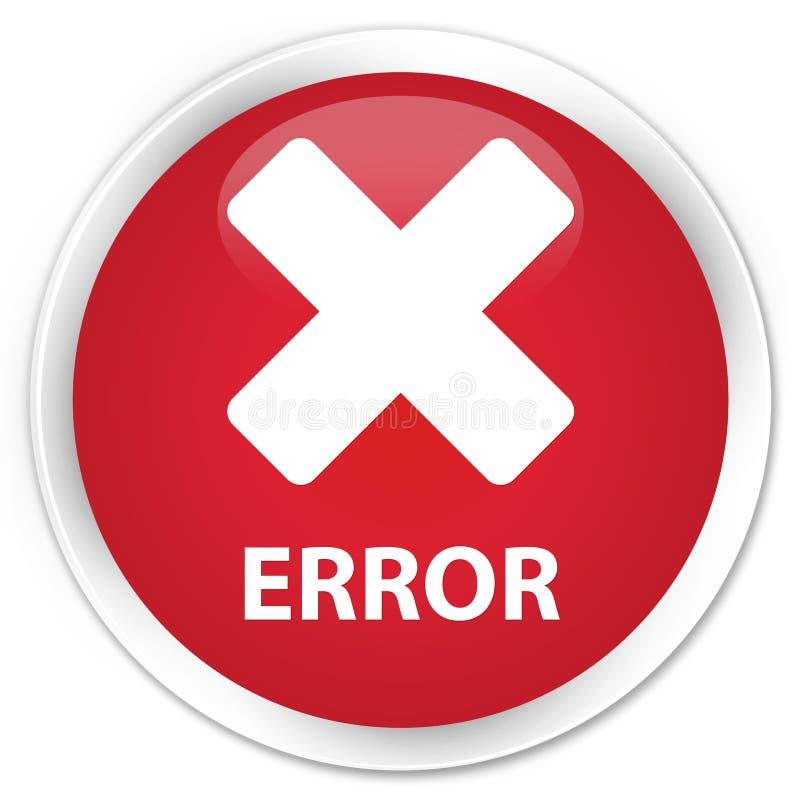 Högvärdig röd rund knapp för fel (annulleringssymbol) stock illustrationer