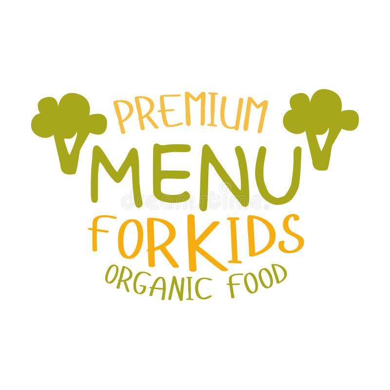 Högvärdiga ungar organisk mat, special meny för kafé för för Promotecken för barn färgrik mall med text stock illustrationer