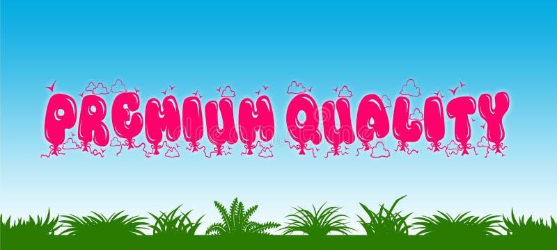HÖGVÄRDIGT KVALITETS- skriftligt med rosa ballonger på bakgrund för blå himmel och för grönt gräs stock illustrationer