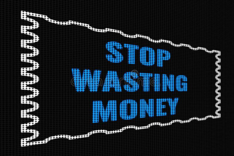 Hören Sie auf, blauen Text des Geldes auf dunklem Schirm zu vergeuden lizenzfreie abbildung