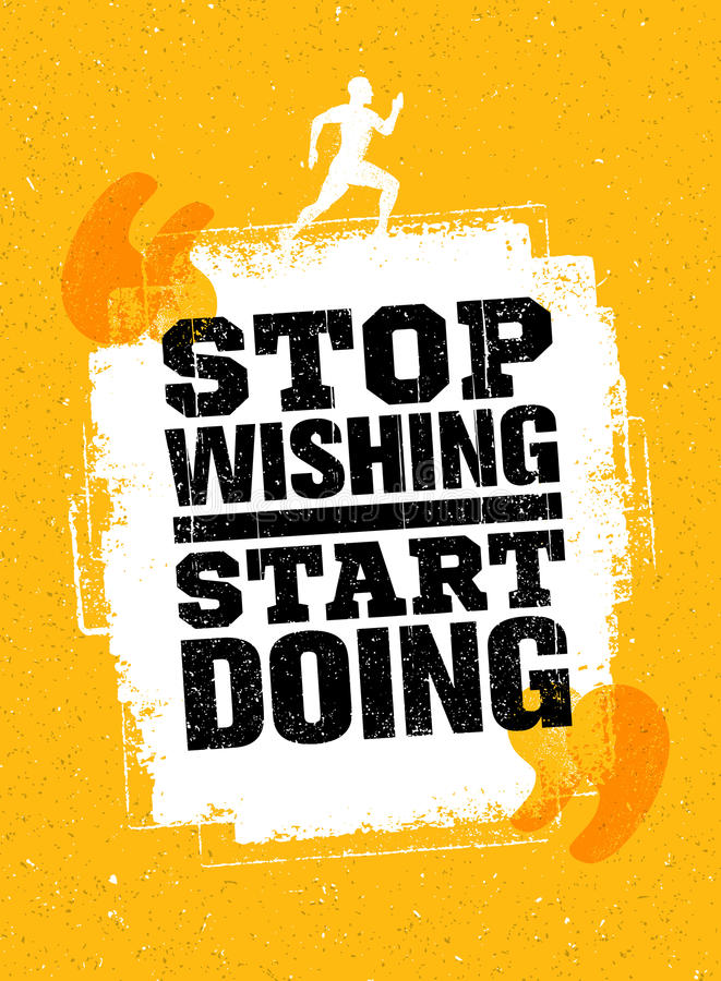 Hören Sie auf, das Anfangshandeln zu wünschen Sport-laufende Typografie-Trainings-Motivations-Zitat-Fahne Starkes Vektor-Training lizenzfreie abbildung