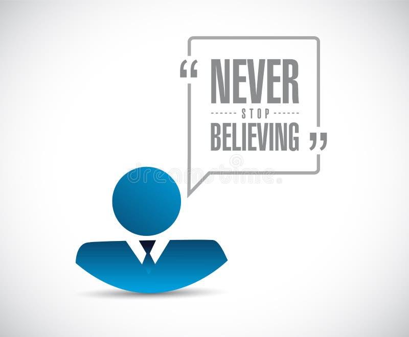 Hören Sie nie auf, Geschäftsmannmitteilung zu glauben lizenzfreie abbildung