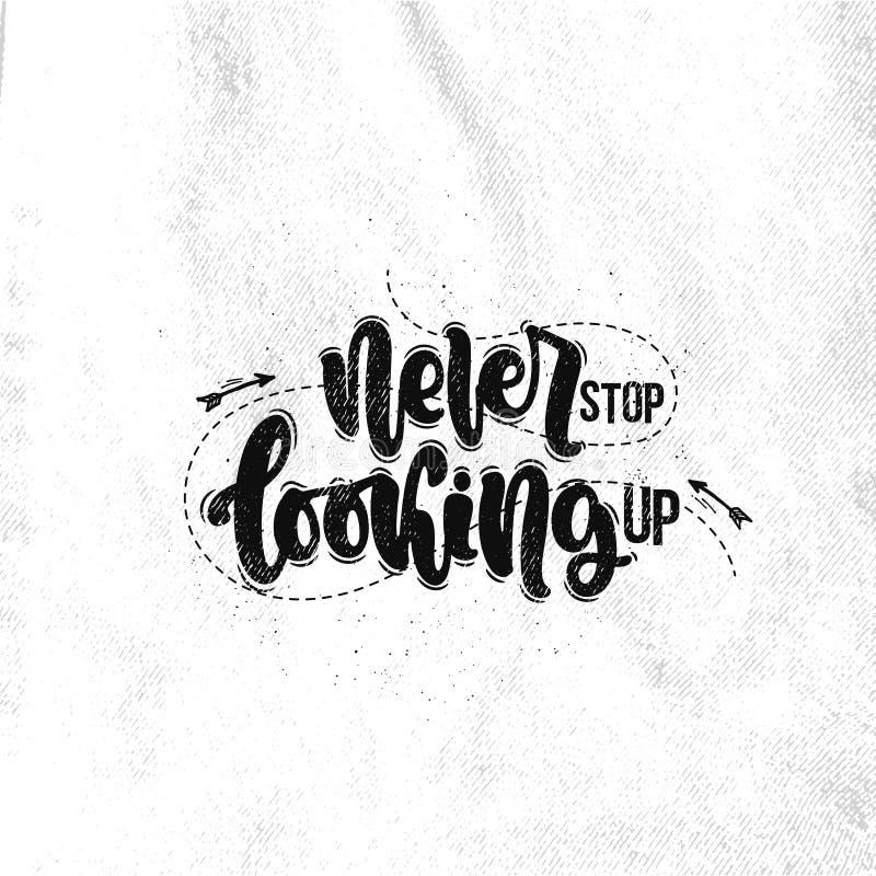 Hören Sie nie auf, oben zu schauen vektor abbildung