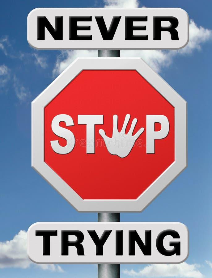Hören Sie nie auf zu versuchen aufgeben nicht vektor abbildung