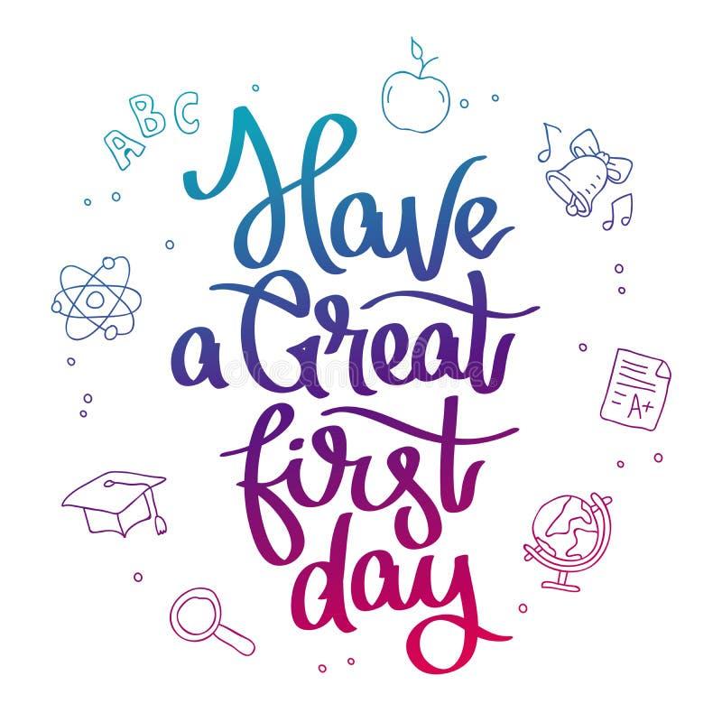 Ha en stor första dag stock illustrationer