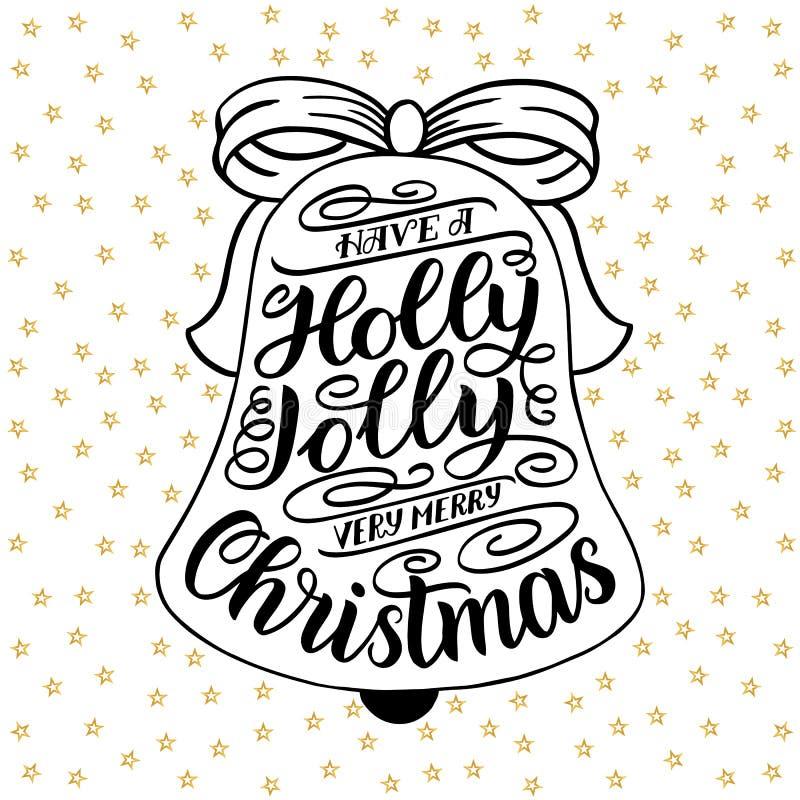 Ha glad mycket glad jul för en järnek Räcka bokstäverhälsningkortet med ramen för julklirrklockor Tappningtypografi stock illustrationer