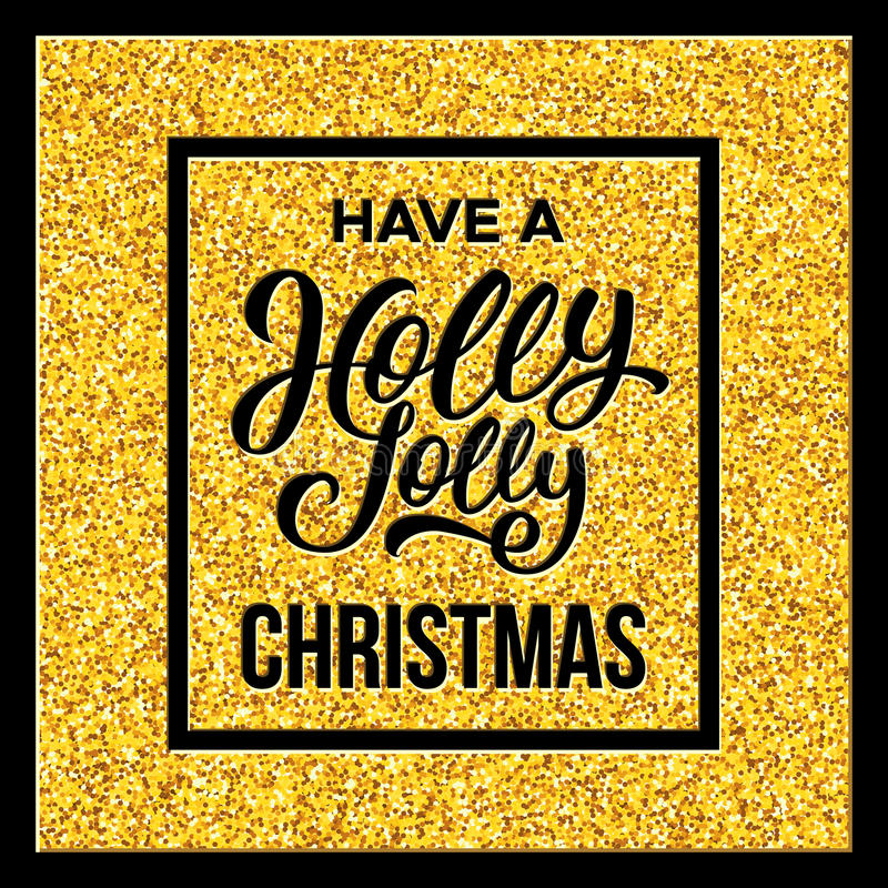 Haben Sie Holly Jolly Christmas Auch im corel abgehobenen Betrag stock abbildung