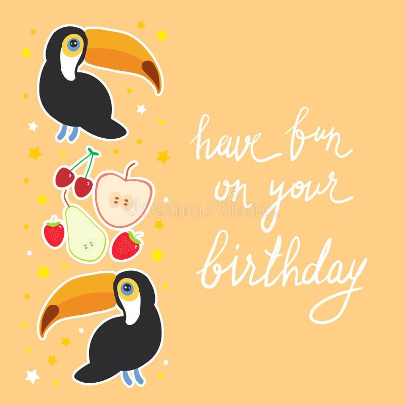 Haben Sie Spaß auf Ihrem Geburtstag Tukan-Vogel und die Apfelbirnenerdbeerkirsche auf orange Hintergrundkarten-Fahnenentwurf, Tex vektor abbildung