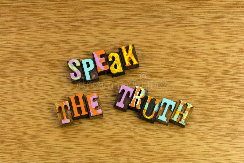 Hable la voz de la honradez de la verdad imagen de archivo