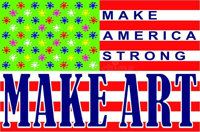 Haga que América fuerte - hace arte ilustración del vector
