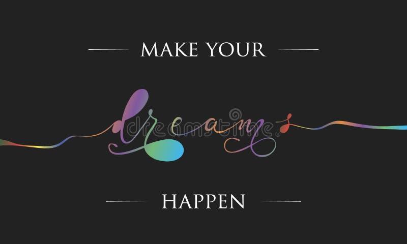 Haga que sus sueños suceden saludo libre illustration