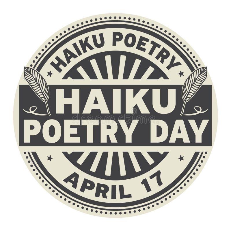 Haiku Poetry Day stamp. Haiku Poetry Day, April 17, rubber stamp, vector Illustration vector illustration