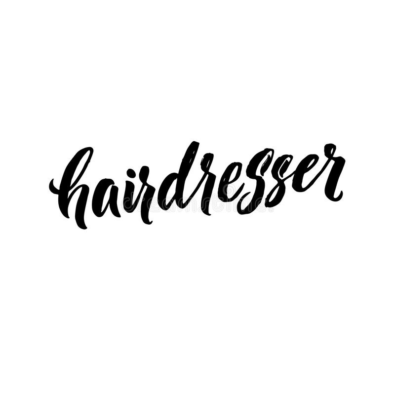 Hair Dresser Typography Square Poster. Vector lettering. Calligraphy phrase for gift cards, scrapbooking, beauty blogs royalty free illustration