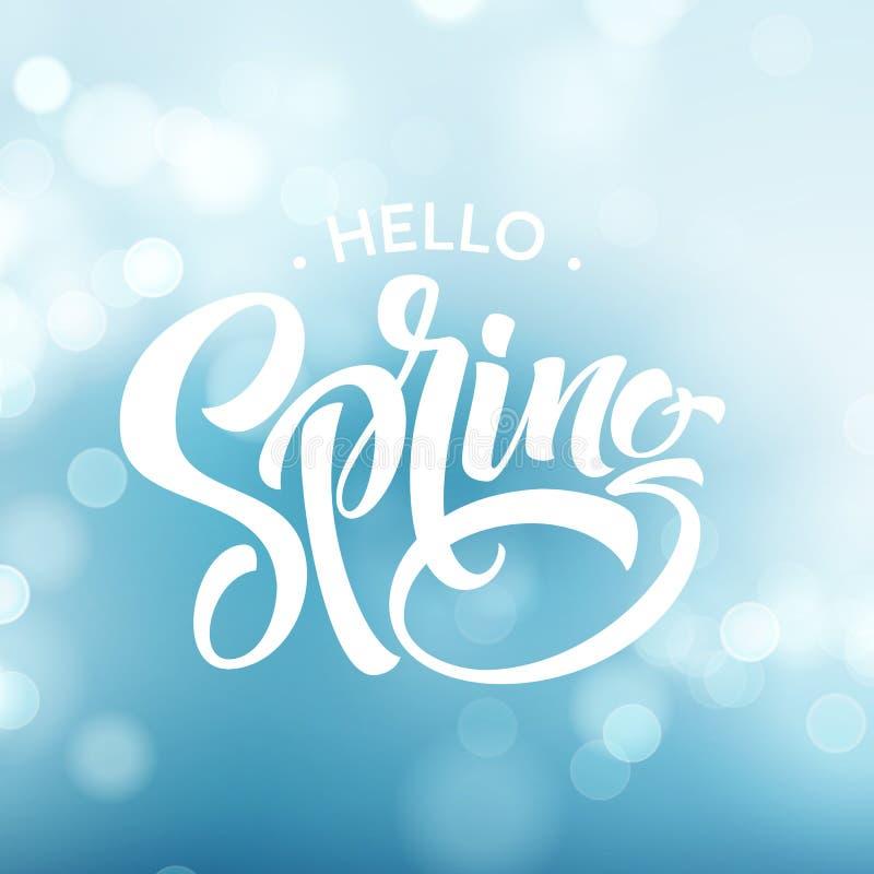 Hallo Frühling Schöner Frühlingshintergrund mit bokeh und handgeschriebenem Text Auch im corel abgehobenen Betrag lizenzfreie abbildung