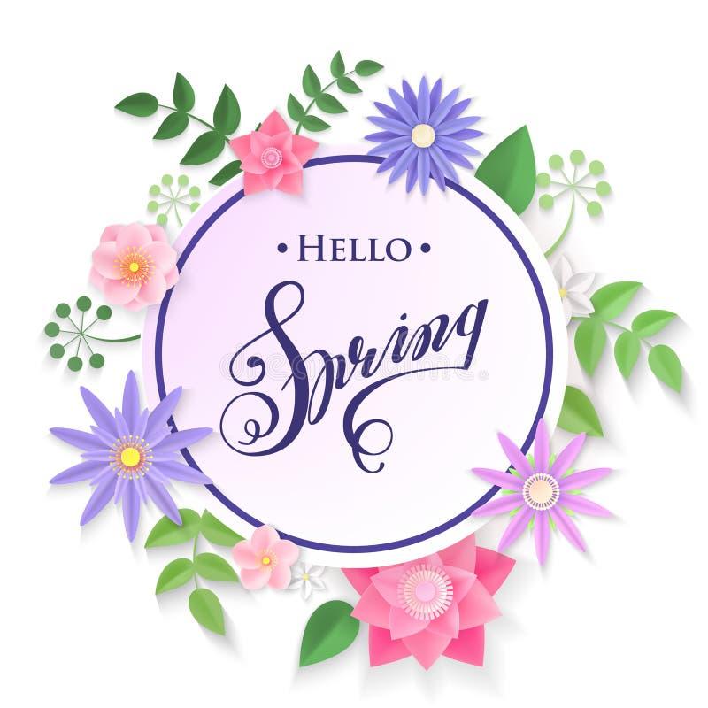 Hallo Frühlingsvektorillustration Realistische Papierfrühlingsblumen und -blätter lokalisiert auf weißem Hintergrund Rundes Blume lizenzfreie abbildung