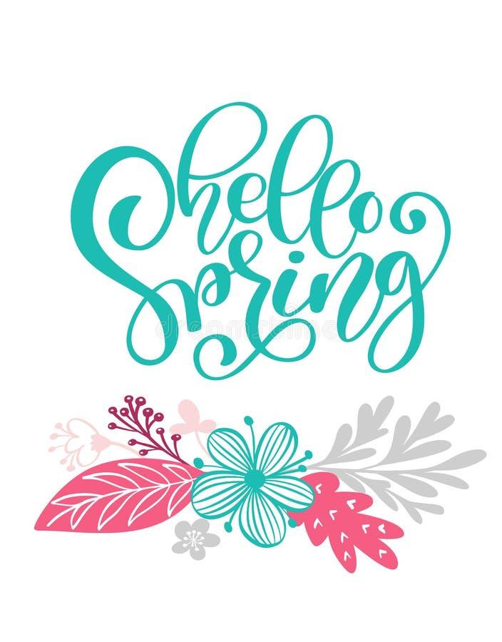 Hallo gezeichneter Text und Design des Frühlinges Hand für Grußkarte Modisches Handbeschriftungszitat, Modegraphiken, skandinavis vektor abbildung