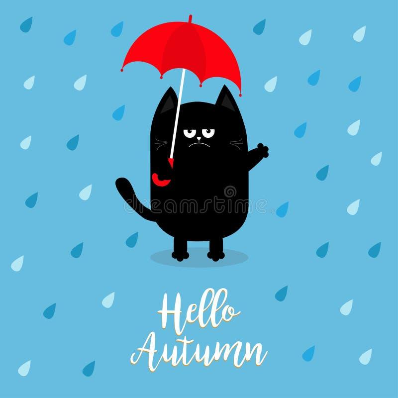 Hallo Herbst Schwarze Katze, die roten Regenschirm hält Regnen Sie Tropfen Verärgertes trauriges Gefühl Hassfall Netter lustiger  lizenzfreie abbildung