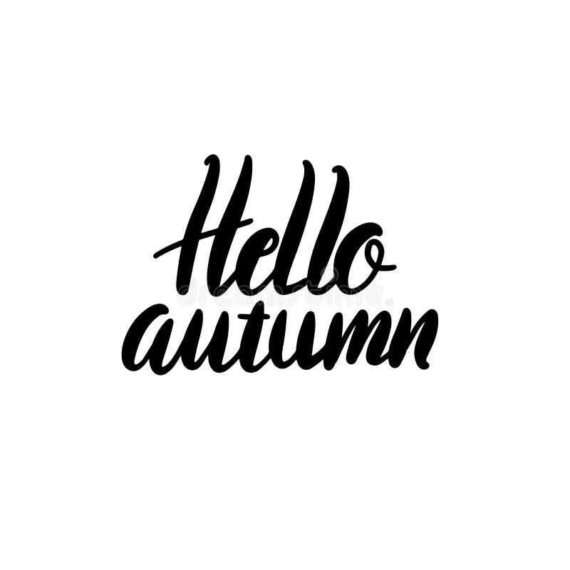Hallo Herbstvektor-Beschriftungsillustration Hand gezeichnete Phrase Handgeschriebene moderne B?rstenkalligraphie f?r Einladung u lizenzfreie abbildung