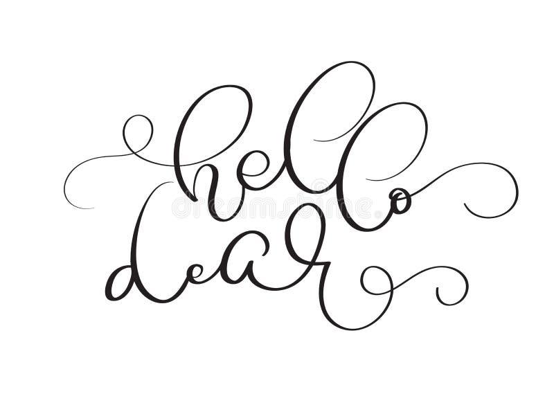Hallo lieber Vektorweinlesetext auf weißem Hintergrund Kalligraphiebeschriftungsillustration EPS10 lizenzfreie abbildung