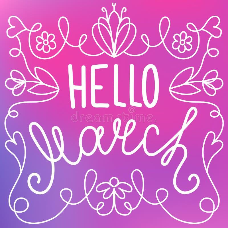 Hallo Marsch, handgeschriebene Linie Beschriftung im Blumenrahmen vektor abbildung