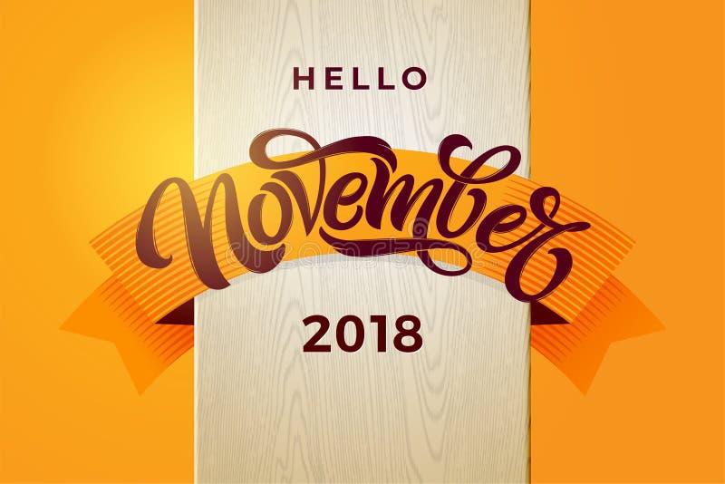 Hallo November-Typografie Moderne Bürstenkalligraphie mit orange Band auf weißer hölzerner Beschaffenheit Vektorbeschriftung für lizenzfreie abbildung