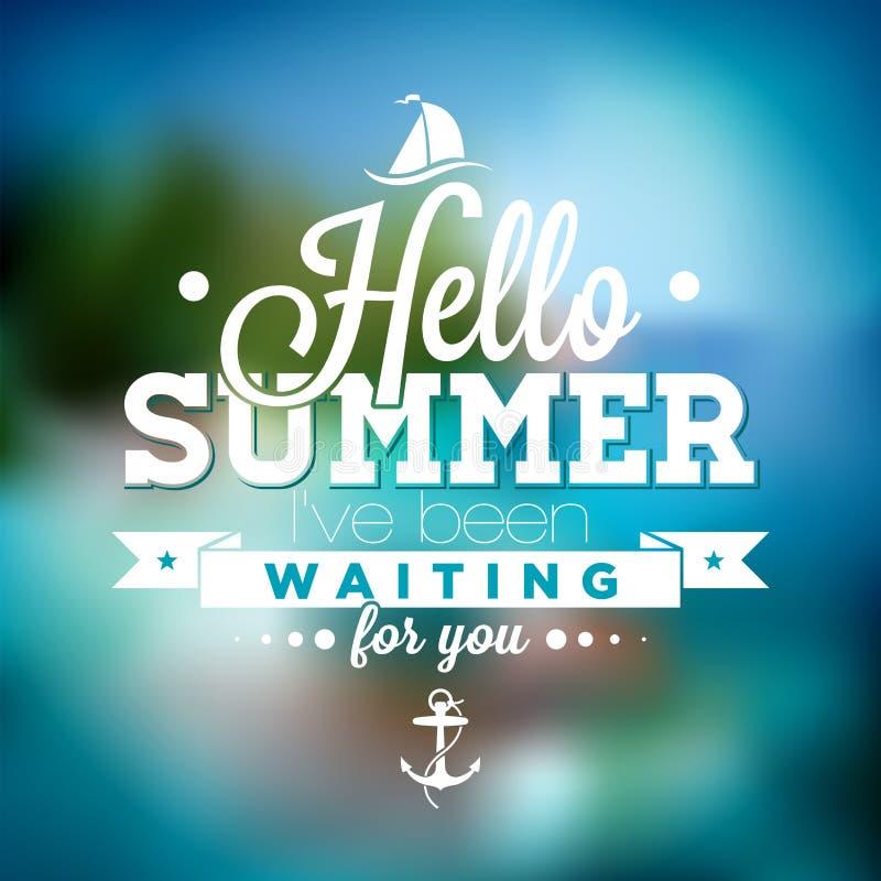 Hallo Sommer, habe ich auf Sie Inspirationszitat auf unscharfem Ozeanlandschaftshintergrund gewartet lizenzfreie abbildung