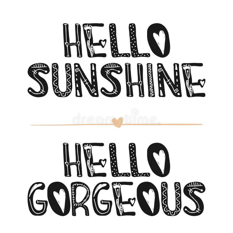 Hallo Sonnenschein Hallo herrlich Segeltuch mit kalligraphischen Elementen Süße nette Inspiration, Typografie Kalligraphiefoto-Gr lizenzfreie abbildung