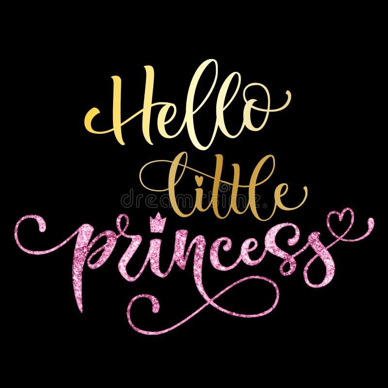 Hallo wenig Prinzessinzitat Handgezogene moderne Kalligraphiebabyparty, die Logophrase beschriftet vektor abbildung
