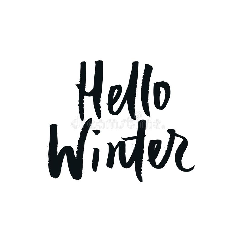 Hallo Winter - Weihnachts- und des neuen Jahresphrase Handgeschriebene moderne Beschriftung für Karten, Poster, T-Shirts, usw. vektor abbildung