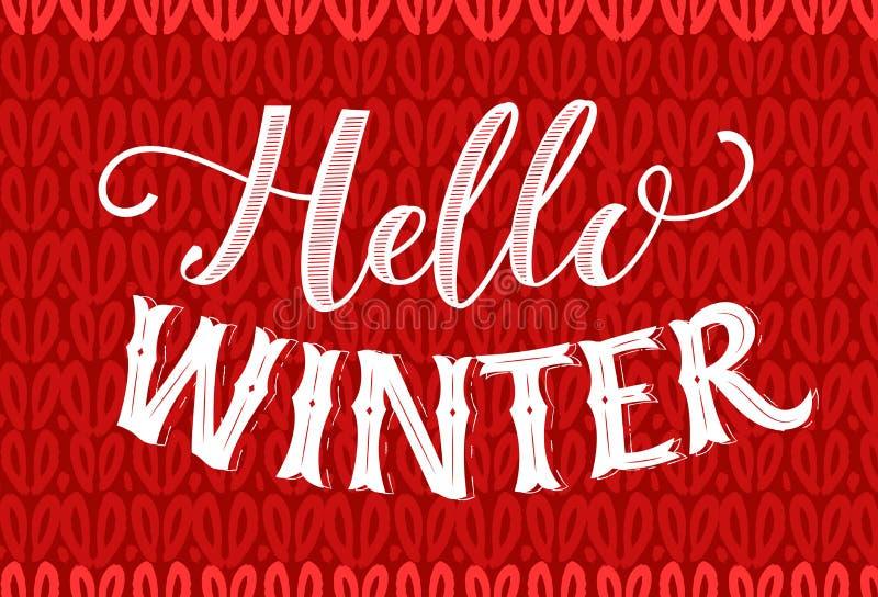 Hallo Wintertext auf Rot gestrickter Beschaffenheit Weinlesefahne mit Handbeschriftung Retro- Karte des Wintersaisonvektors vektor abbildung