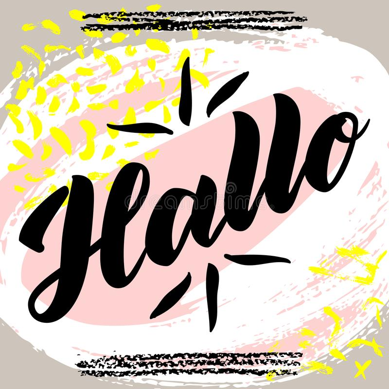 Hallo. Word hello, good day in German. Fashionable calligraphy. illustration on abstract colorful background. Hand-draw stock illustration