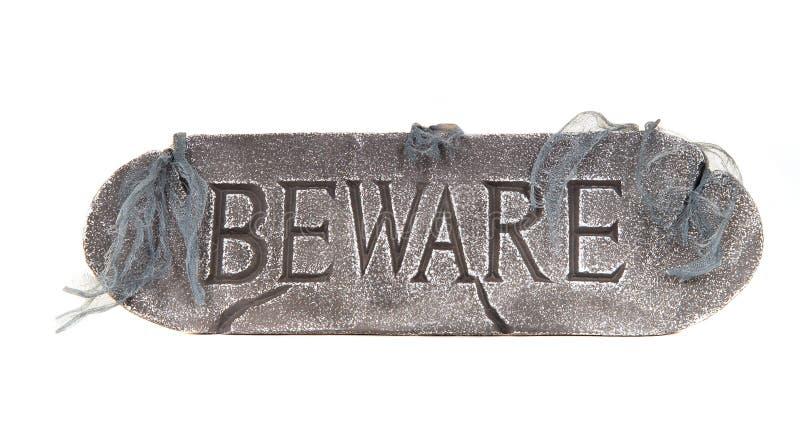 Halloween Beware o sinal imagens de stock royalty free