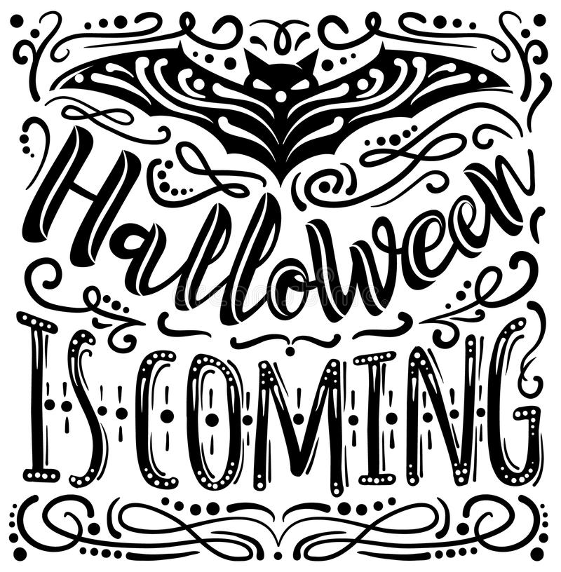 Halloween Is Coming Inspirational Quote Vector Illustration Stock ...