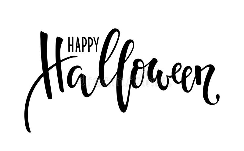 Halloween felice Iscrizione creativa disegnata a mano della penna della spazzola e di calligrafia progetti per la cartolina d'aug illustrazione di stock