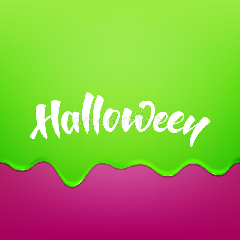 Halloween. Green flowing glaze slime and Halloween hand lettering stock illustration