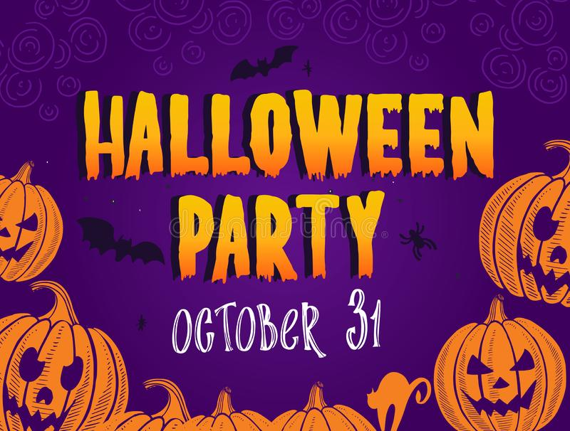 Halloween party background for holiday spooky event. Vector illustration with hand-drawn lettering and graphic elements stock illustration