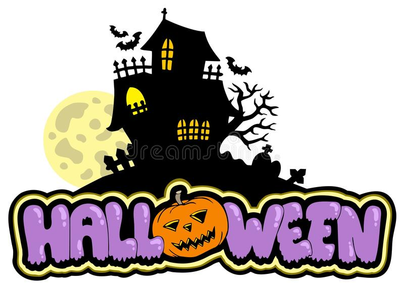 Halloween sign with haunted house stock illustration