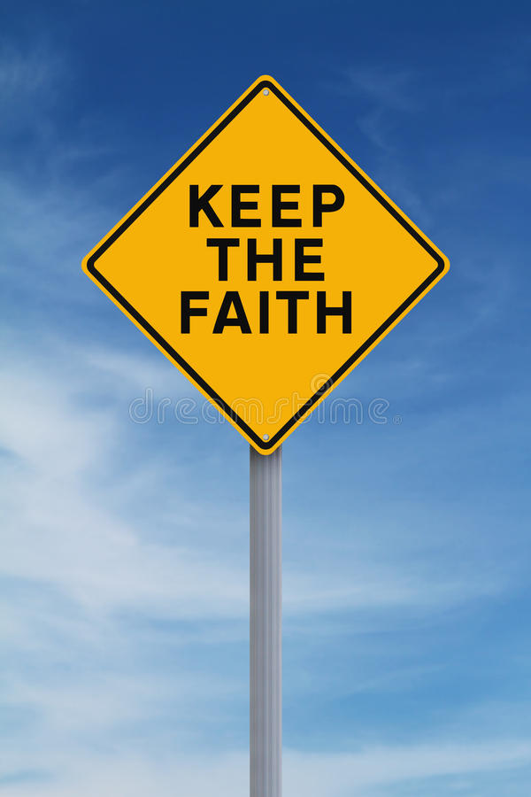 Halten Sie den Glauben lizenzfreie stockbilder
