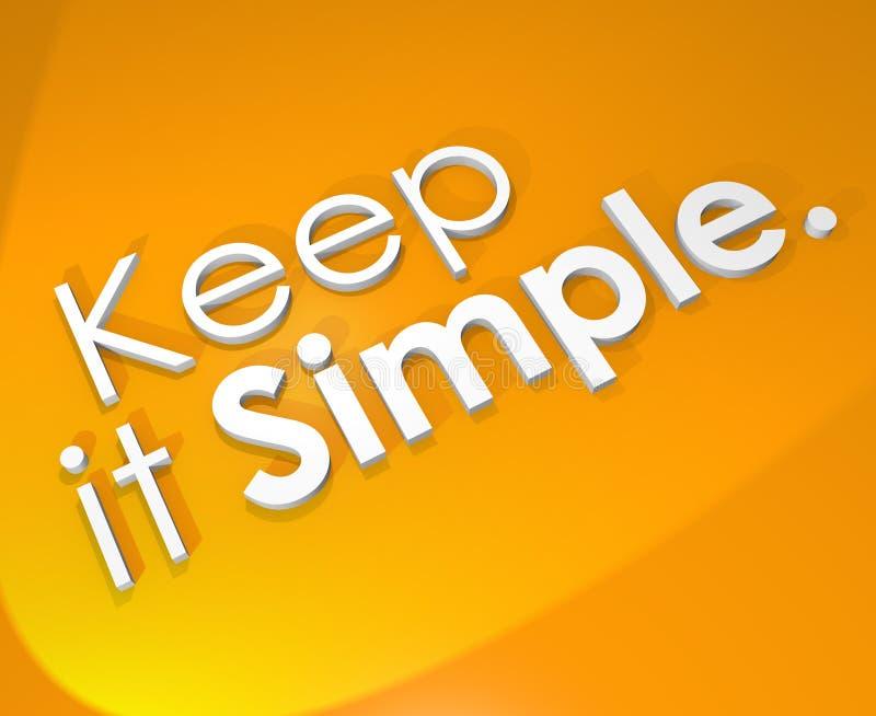 Halten Sie es einfacher Hintergrund-einfache Leben-Philosophie des Wort-3D stock abbildung
