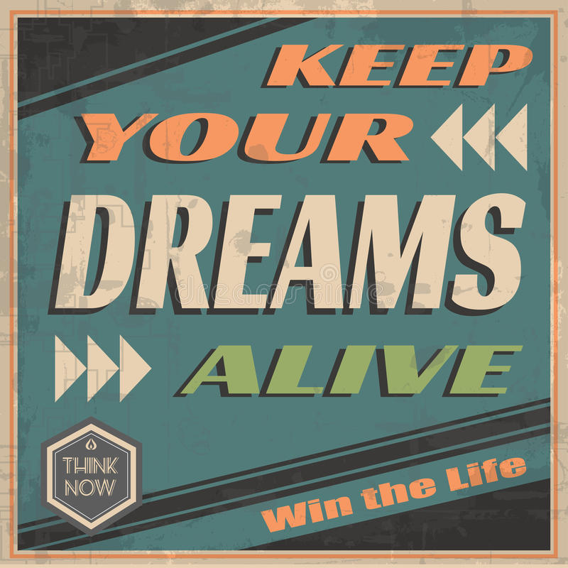 Halten Sie Ihre Träume lebendig lizenzfreie abbildung