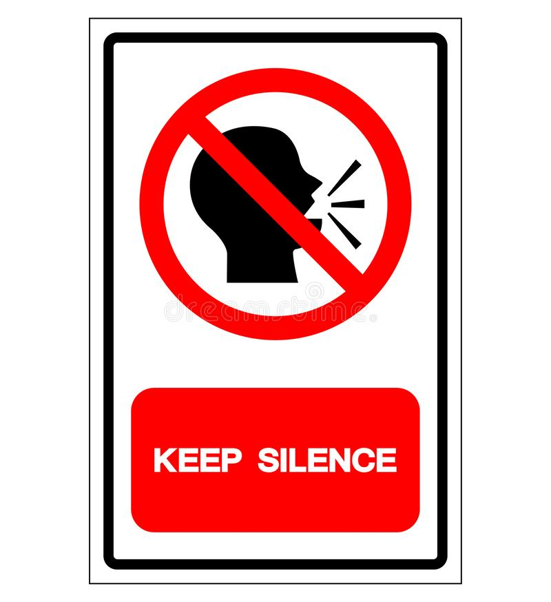 Halten Sie Ruhe-Symbol-Zeichen, Vektor-Illustration, Isolat auf wei?em Hintergrund-Aufkleber EPS10 lizenzfreie abbildung