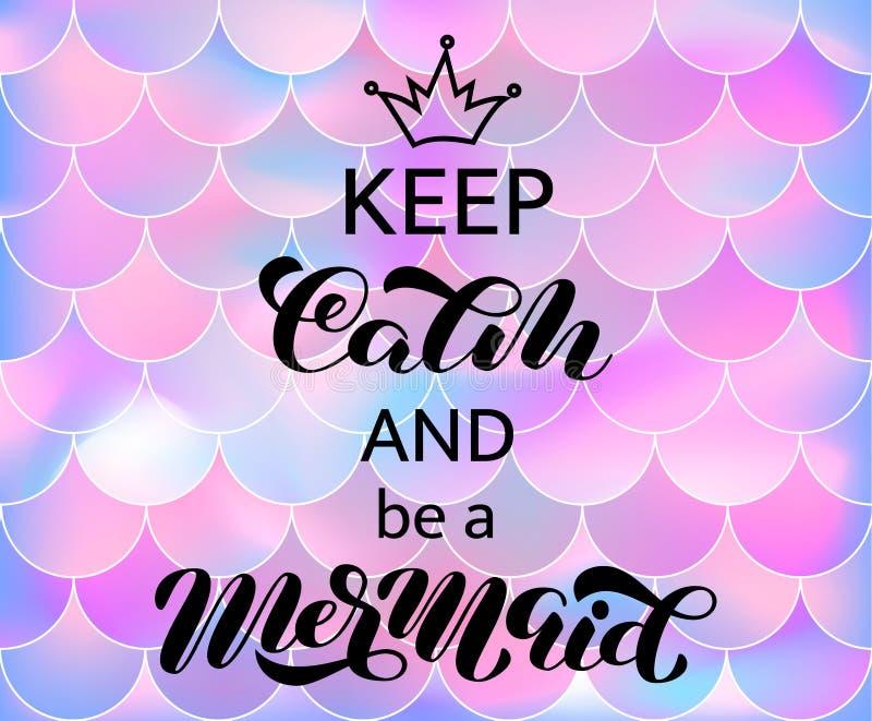 Halten Sie Ruhe und eine Meerjungfraubeschriftung zu sein Wort f?r Fahne oder Plakat Auch im corel abgehobenen Betrag stock abbildung