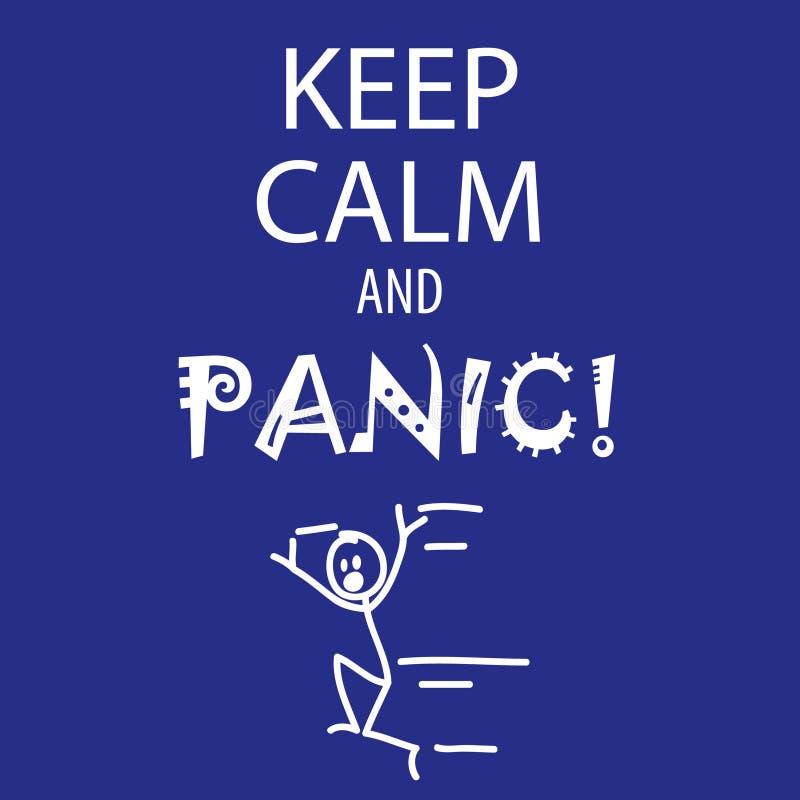 Halten Sie Ruhe und Panik vektor abbildung