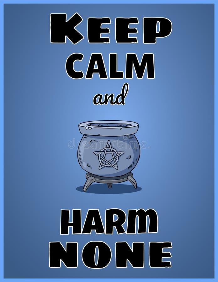 Halten Sie Ruhe und Schaden keine Wiccan-Plakatentwurf mit magischem gro?em Kessel mit Pentagram stock abbildung