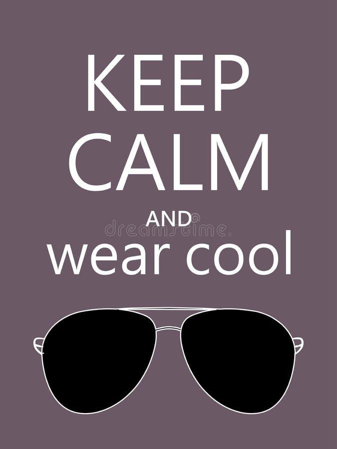 Halten Sie Ruhe und und tragen Sie kühle Sonnenbrille zitieren auf dunklem Hintergrund Lustiges Motivplakat stock abbildung